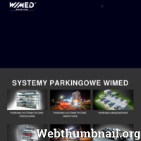 WIMED jest dostawcą profesjonalnych systemów parkingowych. W ofercie firmy znaleźć można parkingi automatyczne (obrotowe i przesuwne), parkingi manewrowe, parkingi zależne, parkingi niezależne oraz obrotnice.  WIMED to firma z ponad dwudziestoletnią tradycją na polskim rynku. Przedsiębiorstwo stawia przede wszystkim na jakość i bezpieczeństwo swoich produktów. WIMED to także zespół wysokiej klasy specjalistów i inżynierów, którzy dopasowują produkty firmy do indywidualnych potrzeb klientów. ./_thumb/parkingi.wimed.pl.png