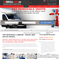 The Removals London professional and very reliable furniture transportation company in London.  Removals London can help with your move and relocate you easily. All you have to do is get a free quote on our website.  We are friendly, hard working and professional and take great pride in out work. We offer the highest quality service at the lowest price possible.  The Removals London offer: -Excellent Helpful drivers for your small or BIG removals -Fast and cheap service with extra help (if necessary) -We offer a wide choice of van sizes from Small up to Luton Van, -so we can provide the right size of the van for each customer needs. -Quality Local Removals London hire service in all London areas. Business Relocation? Keeping your business moving with The Removals London.http://www.the-removals-london.com/ ./_thumb/www.the-removals-london.com.png