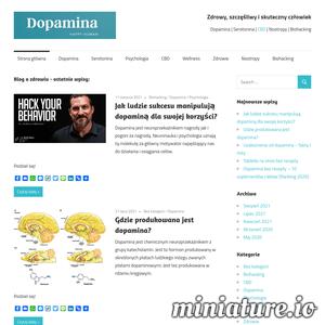 Dopamina.com.pl to blog osobisty, szeroko omawiający tematykę mechanizmów działania dopaminy, serotoniny i innych neuroprzekaźników w organizmie człowieka. Rzetelne, naukowe podejście i artykuły pisane przez mgr Alicję Maciejkowską – psychologa z 25-letnim doświadczeniem. Dodatkowo blog omawia wybrane zagadnienia związane z suplementacyjnym i terapeutycznym zastosowaniem kannabinoidów z konopi.